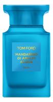 EU Tom Ford Mandarino Di Amalfi Acqua ,100ml